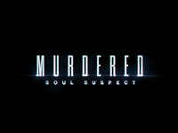 Murdered: Soul Suspect... Now With E3 Walkthrough