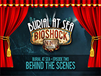 Behind The Curtain: BioShock Infinite — Burial At Sea Episode 2