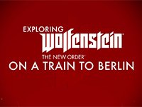 New Wolfenstien: The New Order Trailer Puts Us On The Train To Berlin