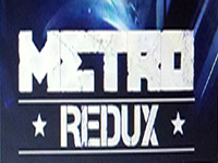 Metro Redux Is A Real Thing And No Longer Rumor�Of Sorts