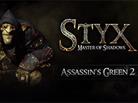 More Assassination Attempts In Styx: Master Of Shadows