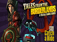 Review � Tales From The Borderlands: Catch A Ride