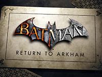 Batman: Return To Arkham Has Officially Been Announced