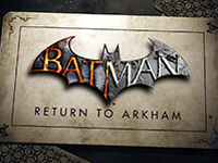 It Looks Like Batman: Return To Arkham Is Not Releasing Soon