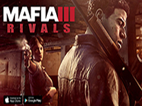 Mafia 3: Rivals Is Aiming To Take Over Our Mobile Devices Just Like The Streets