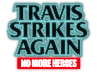 Travis Strikes Again: No More Heroes Has More Gameplay To Take In