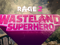 Become The Superhero Of The Wasteland In RAGE 2