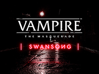 Vampire: The Masquerade — Swansong Has New Details Laid Out For Its Narrative