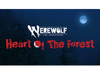 Release Your Rage In Werewolf: The Apocalypse — Heart Of The Forest