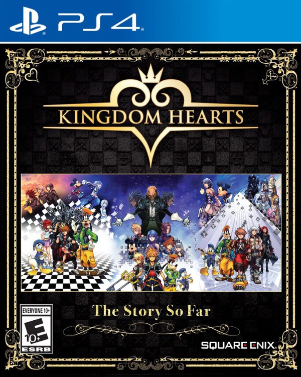 Kingdom Hearts — The Story So Far