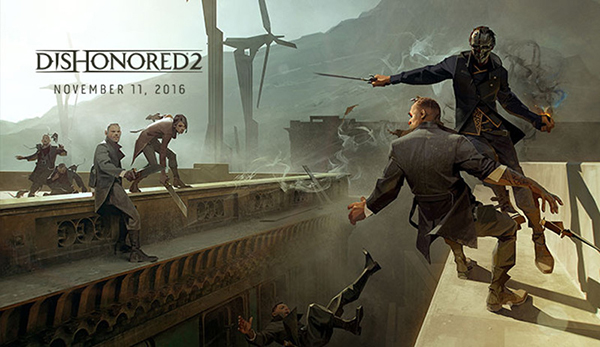 Dishonored 2 — Release Date
